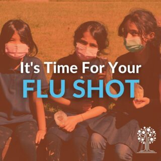 It's that time of the year! The CDC recommends getting your 2021 flu shot before the end of October. Reach out to our Vaccine Outreach Coordinator for more information on getting your vaccine.