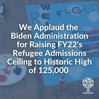 We applaud the Biden Administration for announcing the presidential determination for FY22, beginning October 1st, will be set to a historic high of 125,000.  . . . #refugees #presidentialdetermination